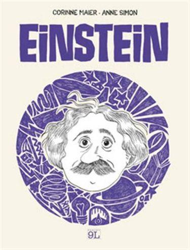 Einstein – Una biografia a fumetti di Corinne Maier e Anne Simon (Panini 9L)