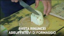 Lo dice la scienza: bisogna mangiare tanto formaggio!