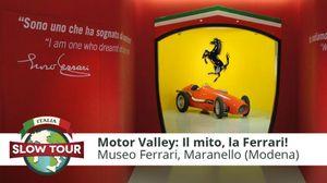 Motor Valley: il mito, la Ferrari