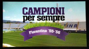 """Un'immagine della sigla del video """"Campioni per sempre. Fiorentina '55/'56"""""""