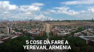 Vuoi andare in Armenia? Ecco 5 cose da fare a Yerevan