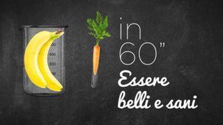 Belli e sani in 60 secondi: contro l'acido lattico