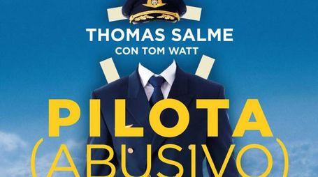Copertina del libro 'Pilota (abusivo)' (Foto: Cairo Publishing)