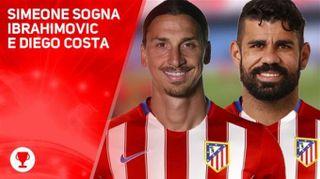 Simeone vuole Ibrahimovic e Diego Costa in attacco