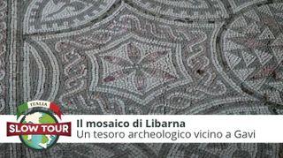Gavi: Il mosaico di Libarna