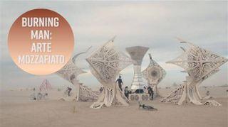 Ci siete mai stati al Burning Man?