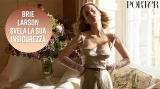La bellissima Brie Larson svela le sue insicurezze
