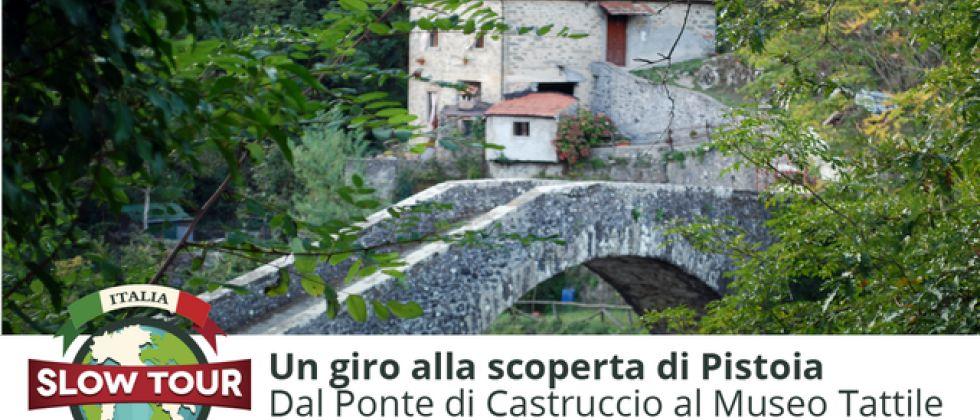Pistoia: Ponte Castruccio e museo tattile