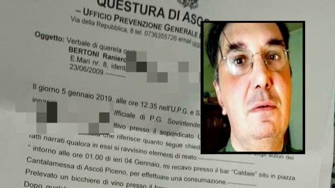 La denuncia presentata alla polizia per aggressione e Raniero Bertoni
