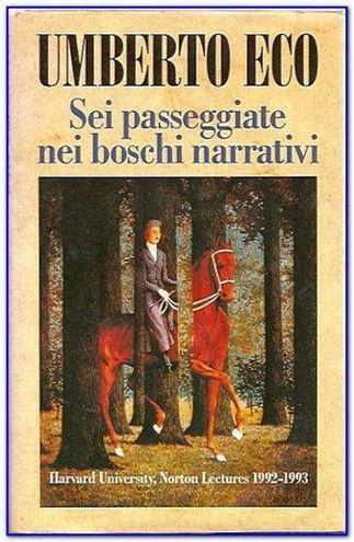 Sei passeggiate nei boschi narrativi