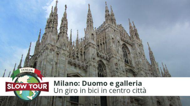 Milano: Duomo e Galleria