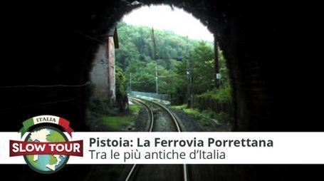 Montagna pistoiese: La Ferrovia Porrettana