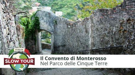 Il Convento di Monterosso