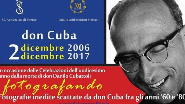 La locandina sulla mostra e l'anniversario di don Danilo Cubattoli