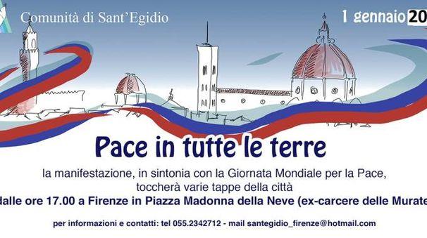 """""""Pace in tutte le terre"""": marcia con festa a Firenze l' 1 gennaio 2018"""