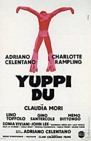 La locandina del film 'Yuppi du' (Ansa)