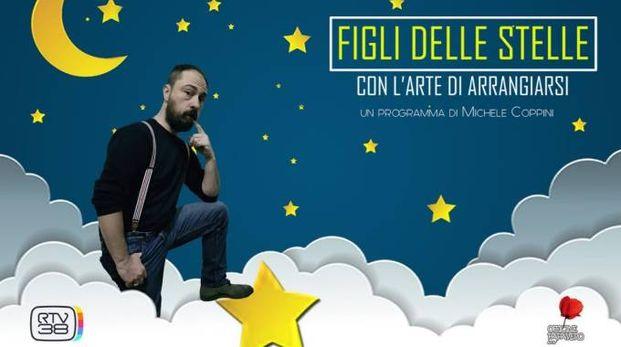 """Michele Coppini conduce """"Figli delle stelle con l'arte di arrangiarsi"""""""
