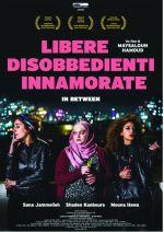 Libere, disobbedienti, innamorate - In between