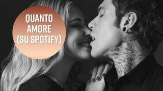 Favorisca i Sentimenti:da Fedez per Chiara (su Spotify)