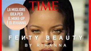Fenty beauty di Rihanna: la migliore invenzione