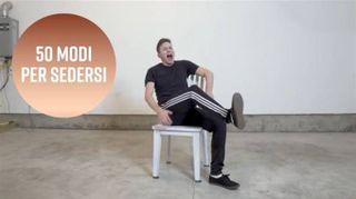 Quanti modi ci sono per sedersi su una sedia?