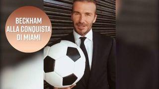 Beckham si inventa una squadra a Miami, ma i costi?