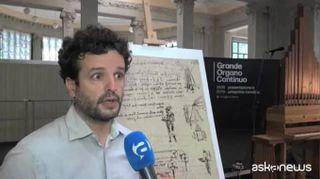Leonardo e la musica: a Milano rinasce il Grande Organo Continuo